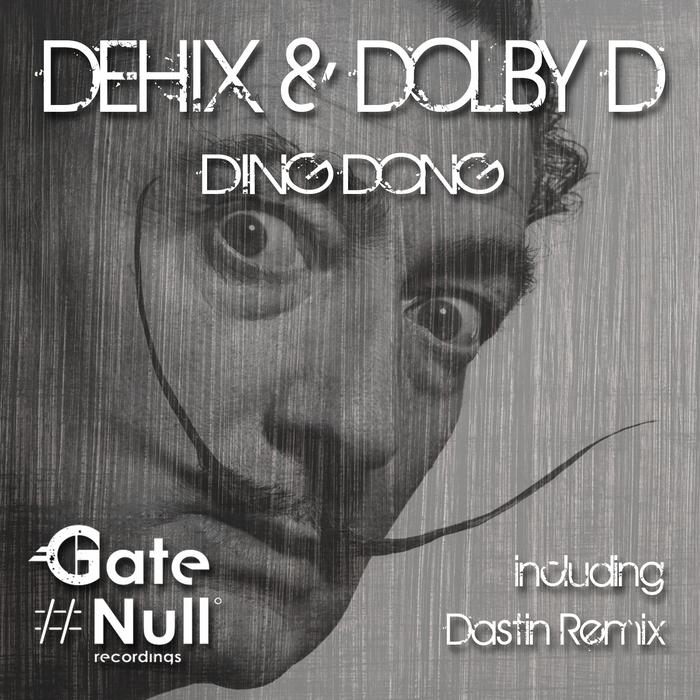 DEHIX/DOLBY D - Ding Dong