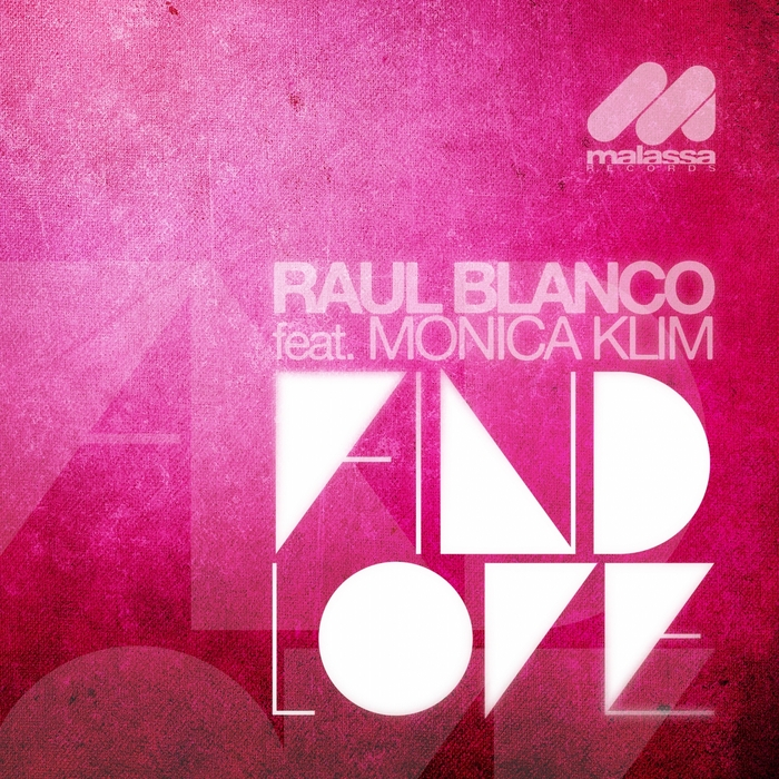 BLANCO, Raul feat MONICA KLIM - Find Love