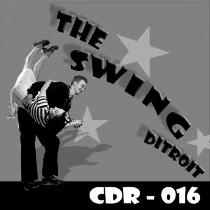 VARIOUS - The Swing Of Ditroit