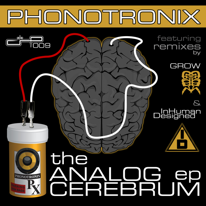 PHONOTRONIX - The Analog Cerebrum EP