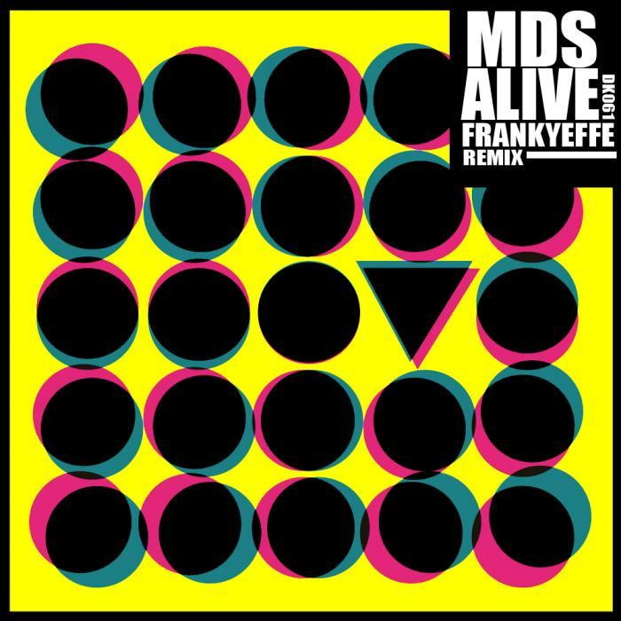 MDS - Alive EP