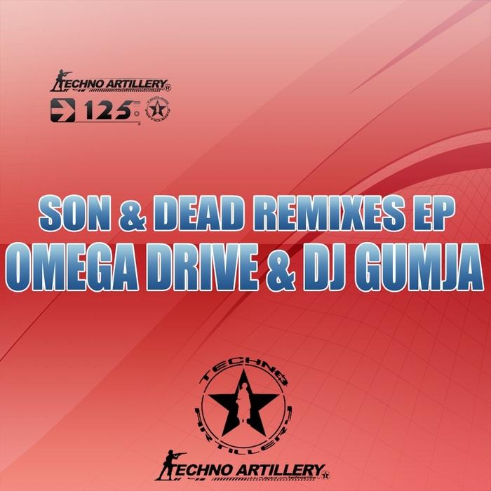 OMEGA DRIVE/DJ GUMJA - Son & Dad EP