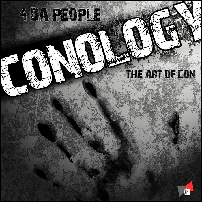 4 DA PEOPLE - Conology (The Art Of Con)