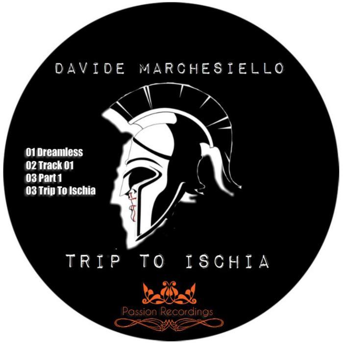 MARCHESIELLO, Davide - Trip To Ischia EP