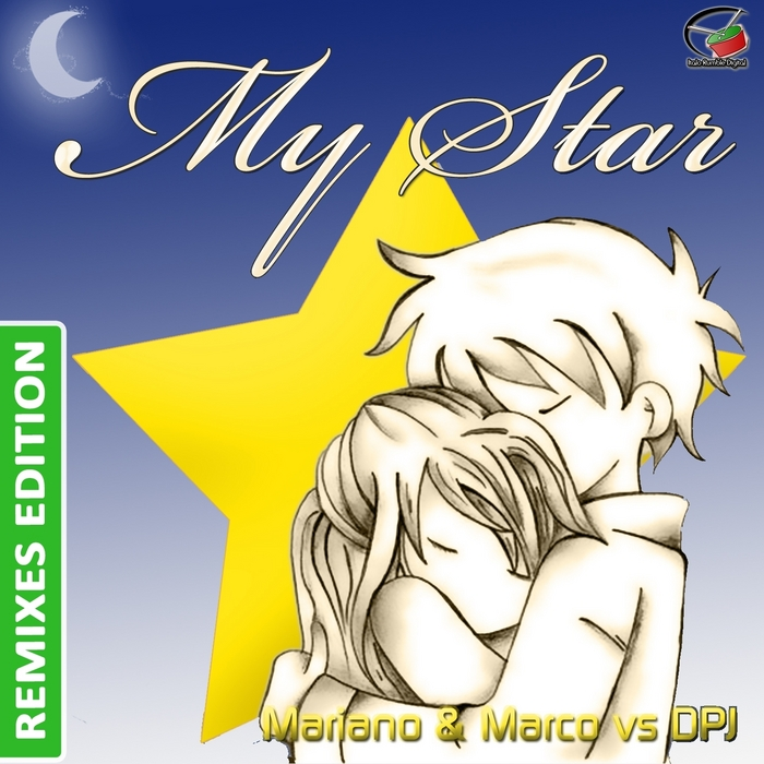 MARIANO/MARCO/DPJ - My Star (Remixes Edition)