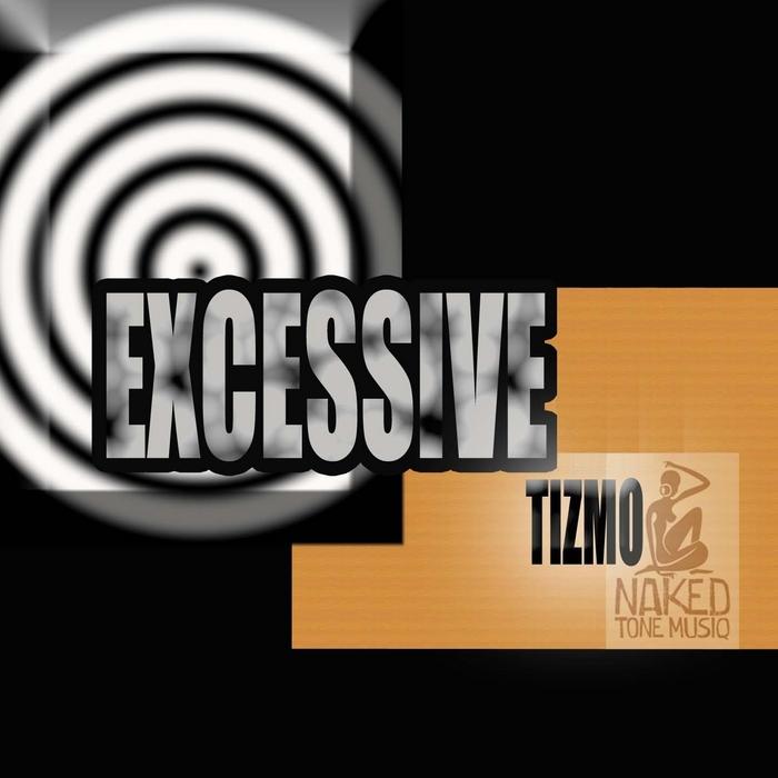 TIZMO - Excessive