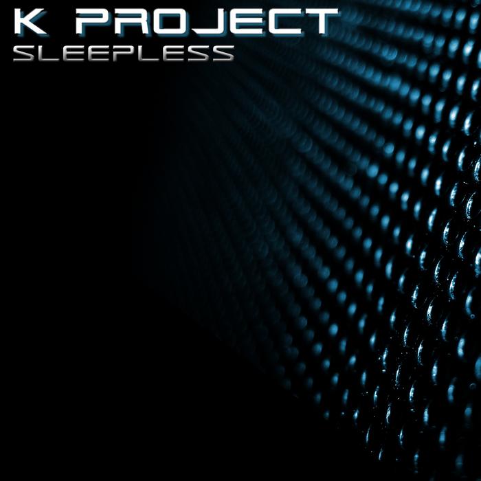 K PROJECT - Sleepless