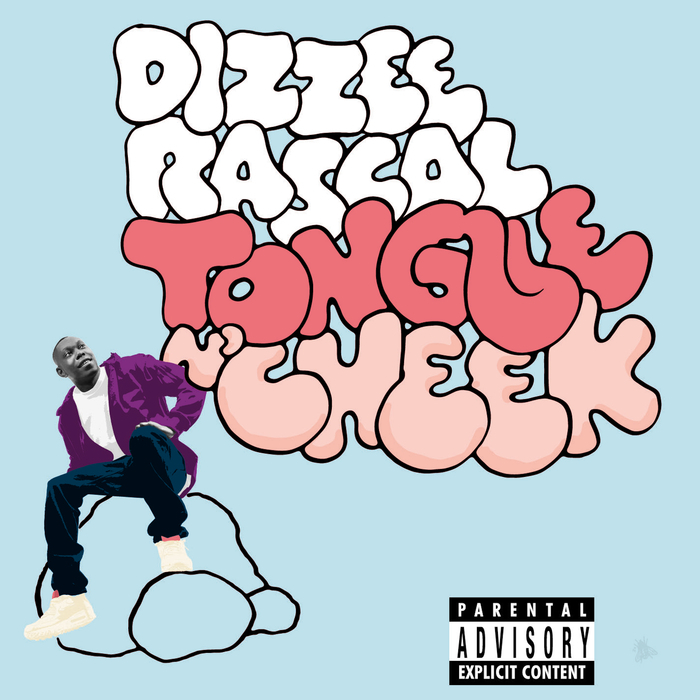DIZZEE RASCAL - Tongue N' Cheek (Explicit)