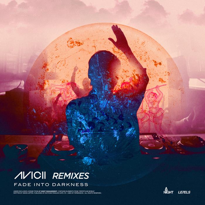 AVICII - Fade Into Darkness (remixes)