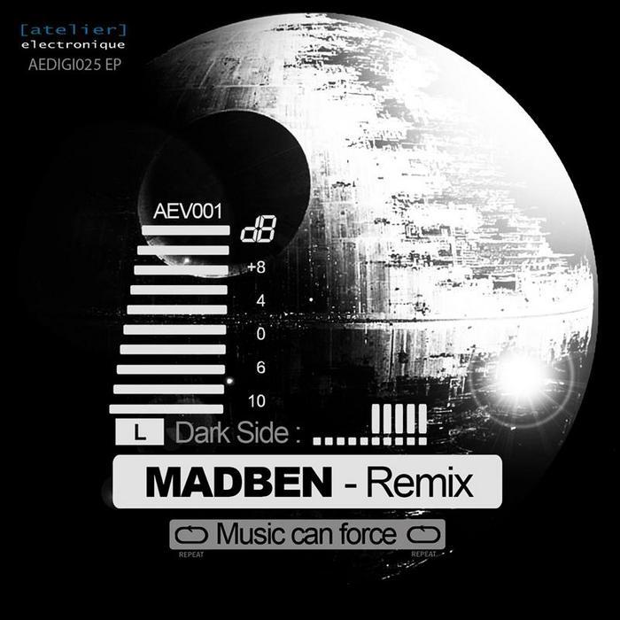 MADBEN - Music Can Force (Madben remix)