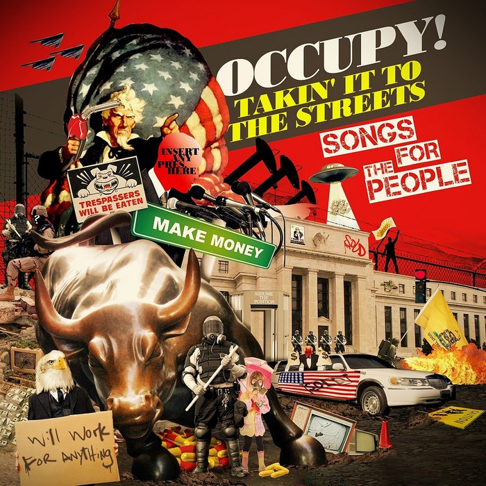 VARIOUS - Occupy! Takin' It To The Streets - Songs For The People