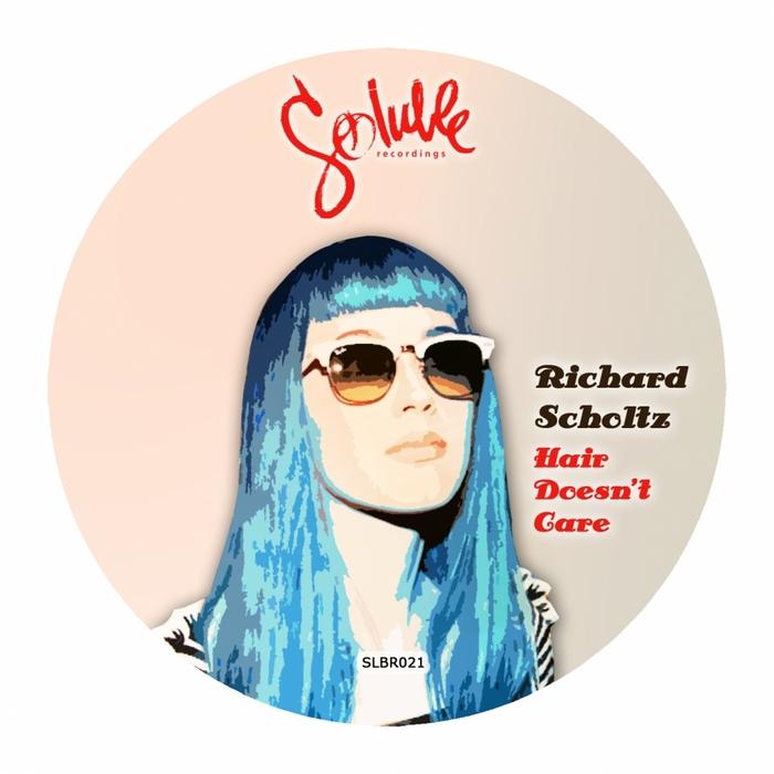 SCHOLTZ, Richard - Hair Doesn't Care