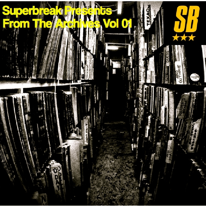 SUPERBREAK - Superbreak Presents From The Archives Vol 01