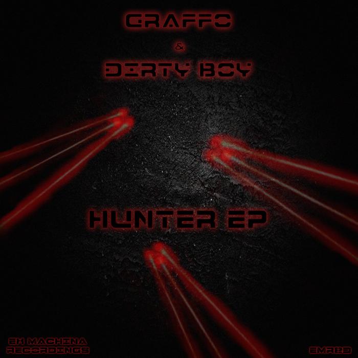 GRAFFO/DIRTY BOY - Hunter EP