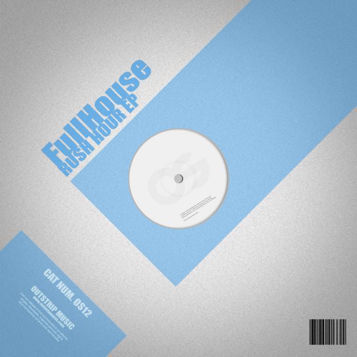 FULLHOUSE - Rush Hour EP