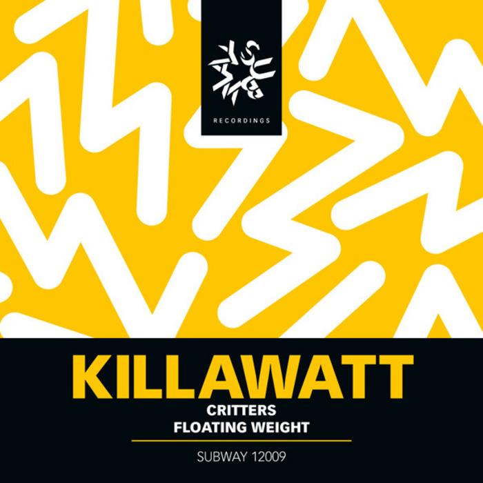 KILLAWATT - Critters