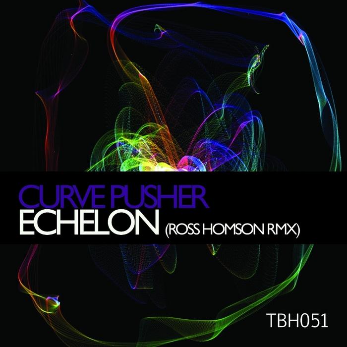 CURVE PUSHER - Echelon