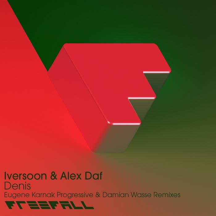 IVERSOON/ALEX DAF - Denis (The Remixes)