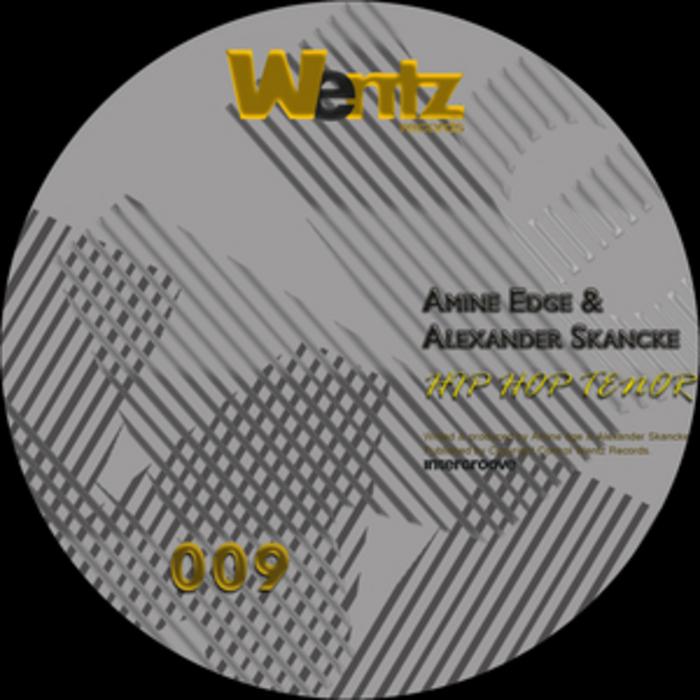 EDGE, Amine/ALEXANDER SKANCKE - Hip Hop Tenor