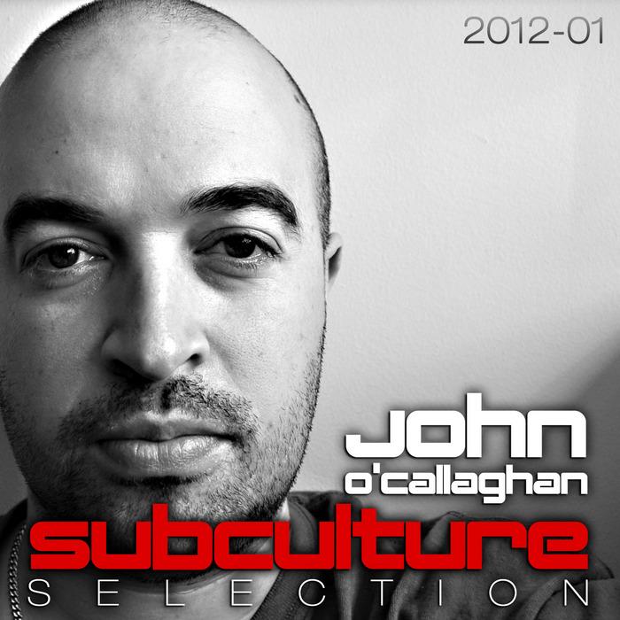 O CALLAGHAN, John/VARIOUS - Subculture Selection 2012 01