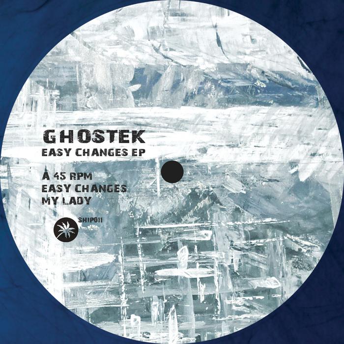 GHOSTEK - Easy Changes