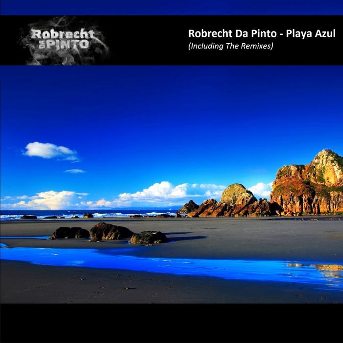 DA PINTO, Robrecht - Playa Azul EP