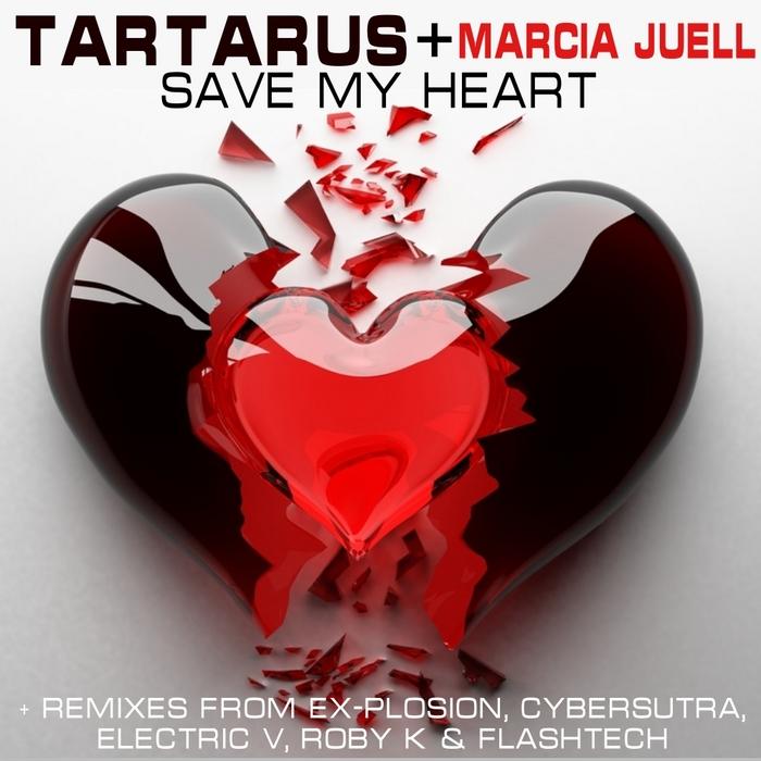 TARTARUS/MARCIA JUELL - Save My Heart