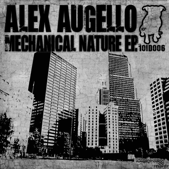 AUGELLO, Alex - Mechanical Nature EP