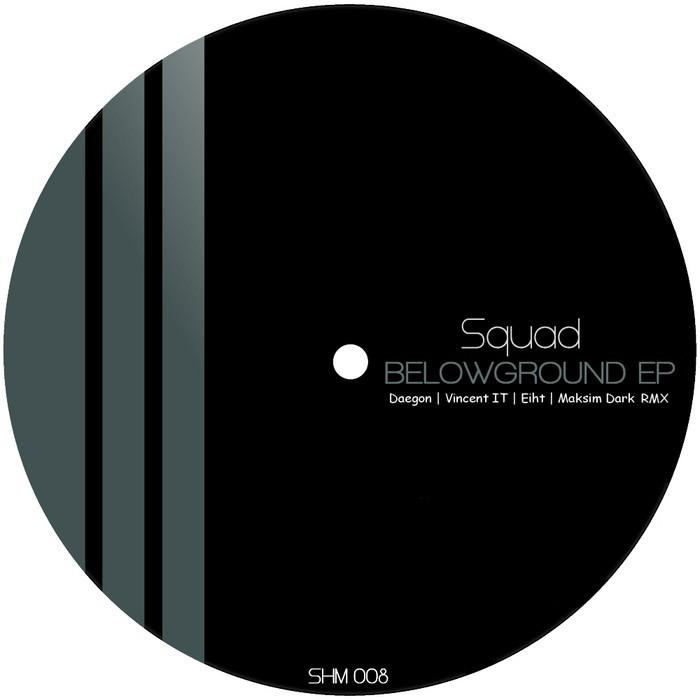 SQUAD - Belowground EP