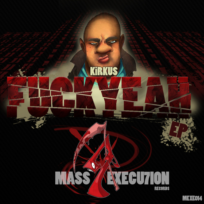 KIRKUS - Fuck Yeah EP