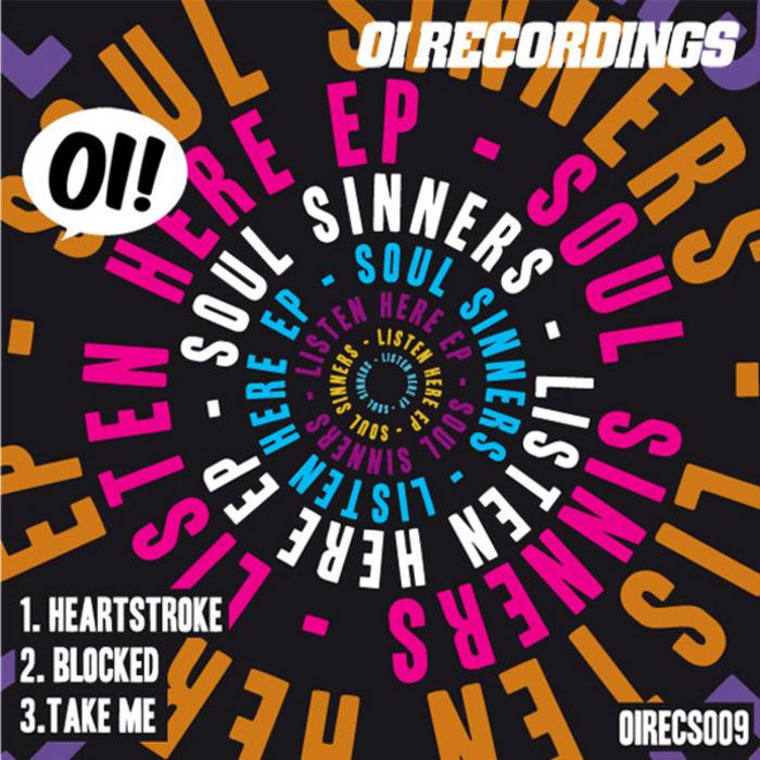 SOUL SINNERS - Listen Here EP