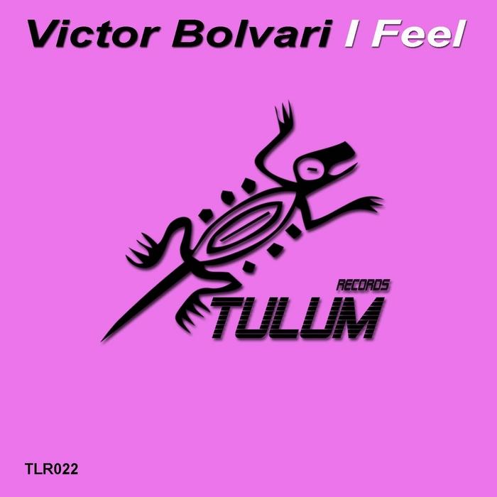 BOLVARI, Victor - I Feel