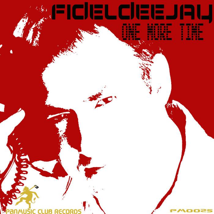 FIDELDEEJAY - One More Time