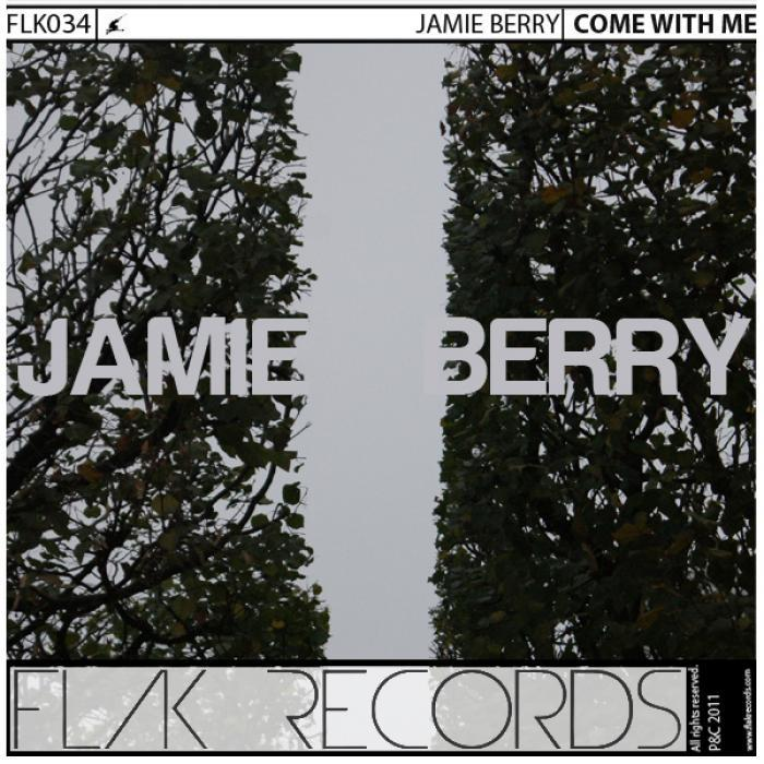 BERRY, Jamie - Come With Me