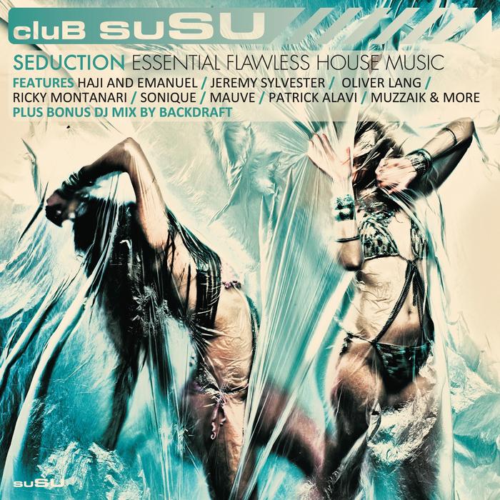 BACKDRAFT/VARIOUS - Club SuSU Seduction (unmixed tracks)
