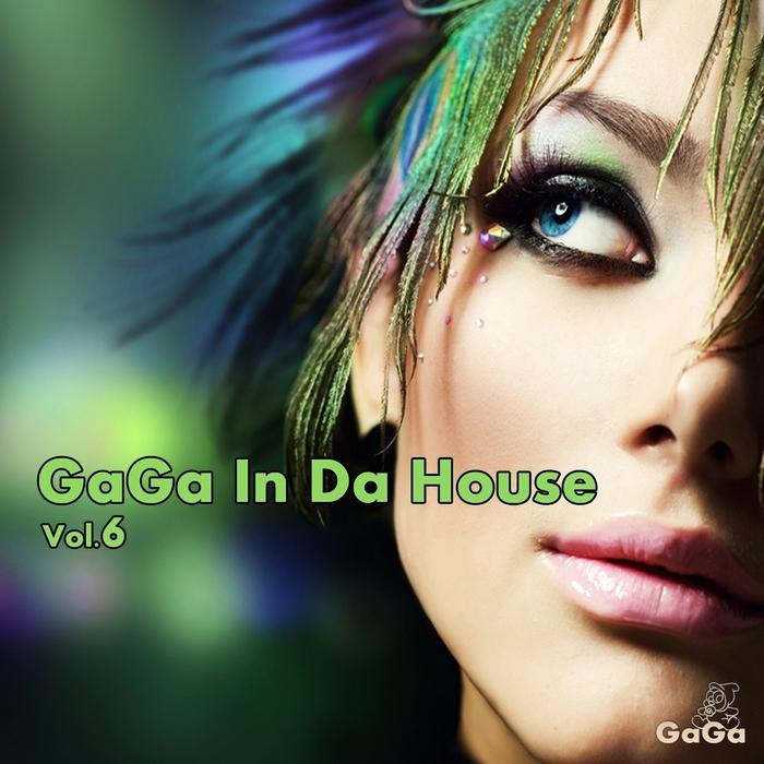 VARIOUS - Gaga In Da House Vol 6 (unmixed tracks)