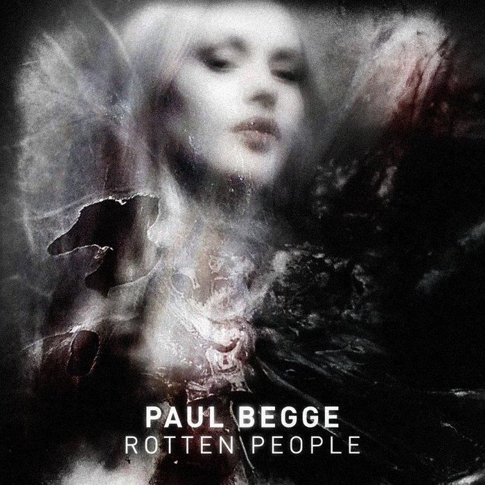 BEGGE, Paul - Rotten People
