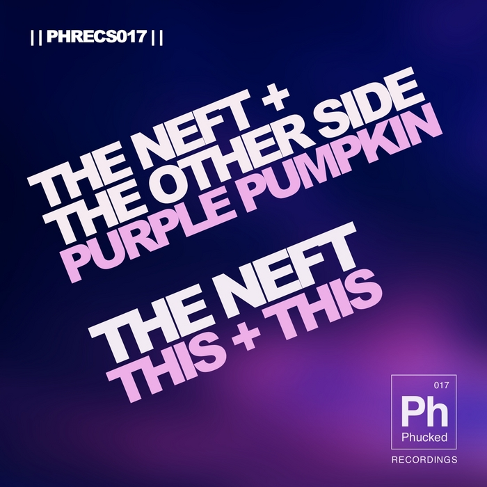 NEFT, The/THE OTHER SIDE - Purple Pumpkin