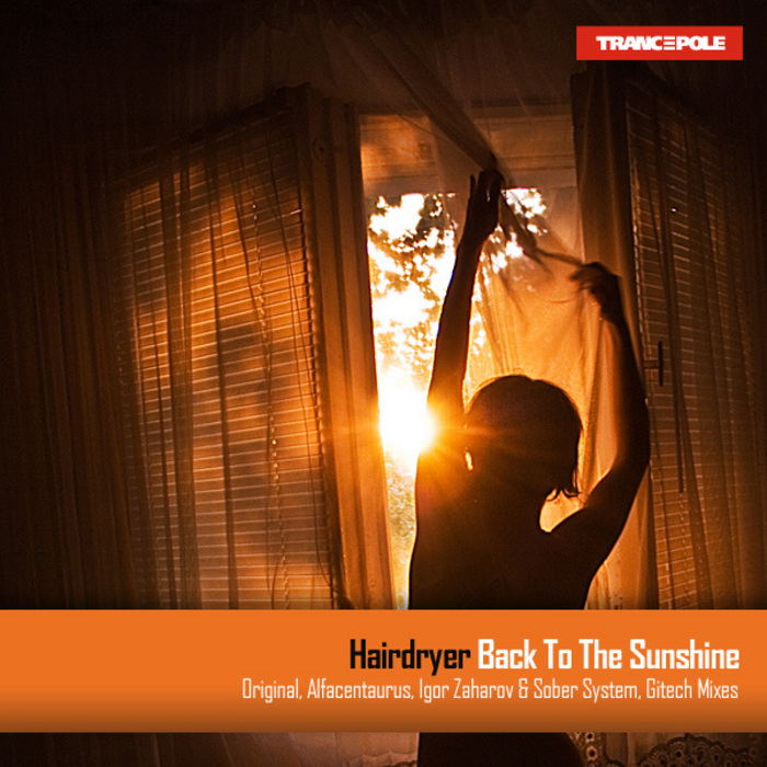 HAIRDRYER - Back To The Sunshine
