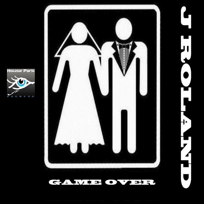J ROLAND - Game Over