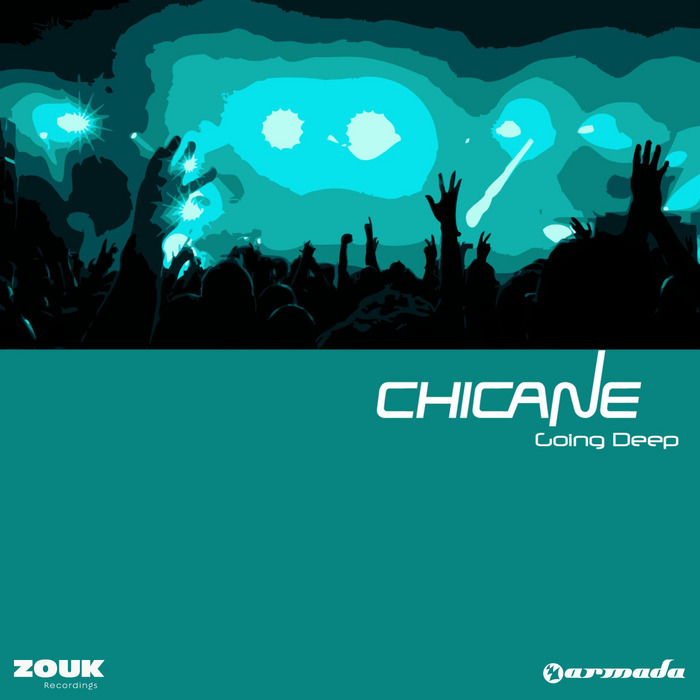 CHICANE - Going Deep