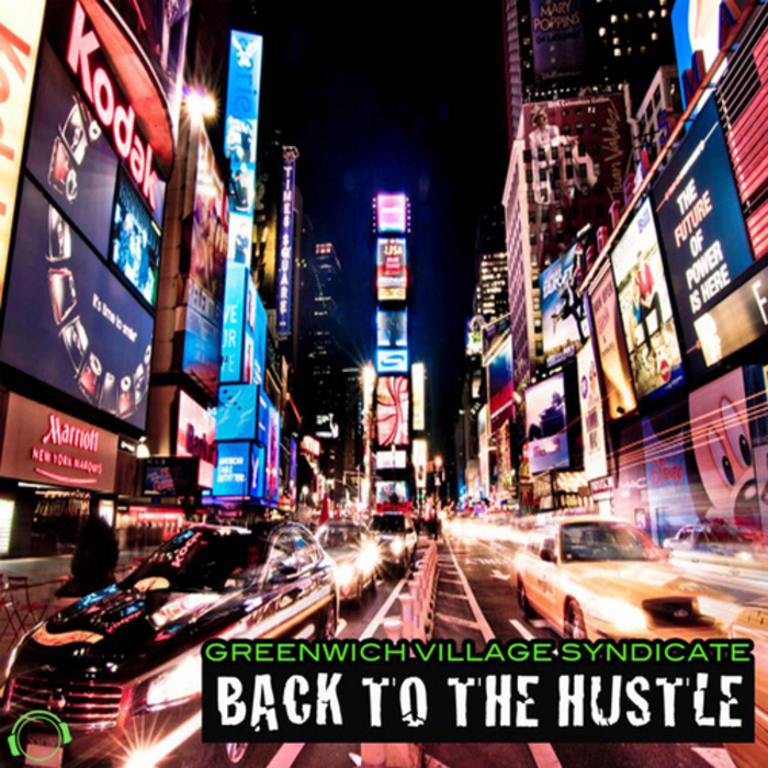 GREENWICH VILLAGE SYNDICATE - Back To The Hustle
