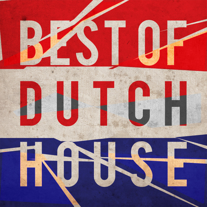 VARIOUS - The Best Of Dutch House
