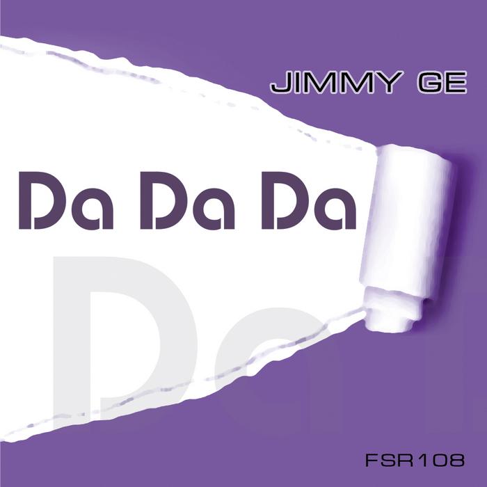 JIMMY GE - Da Da Da