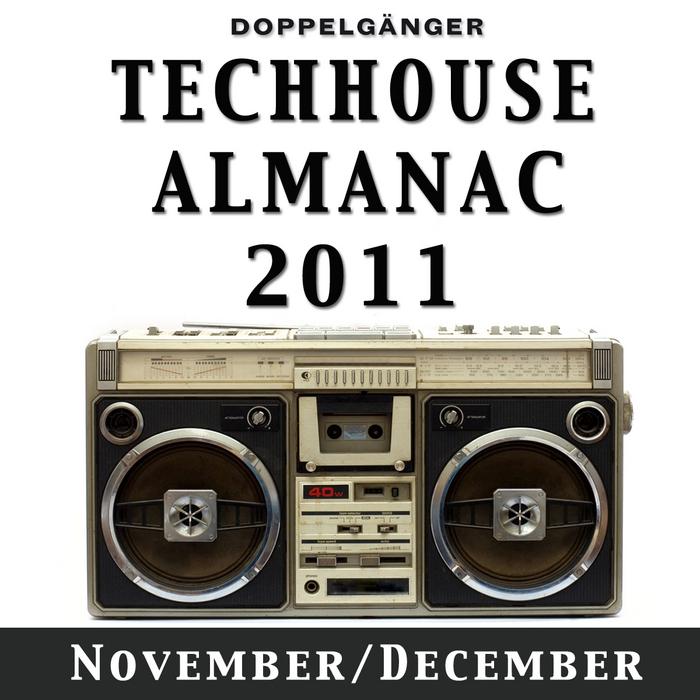 VARIOUS - Techhouse Almanac 2011: Chapter: November/December