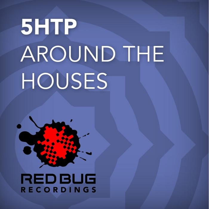 5HTP - Around The Houses