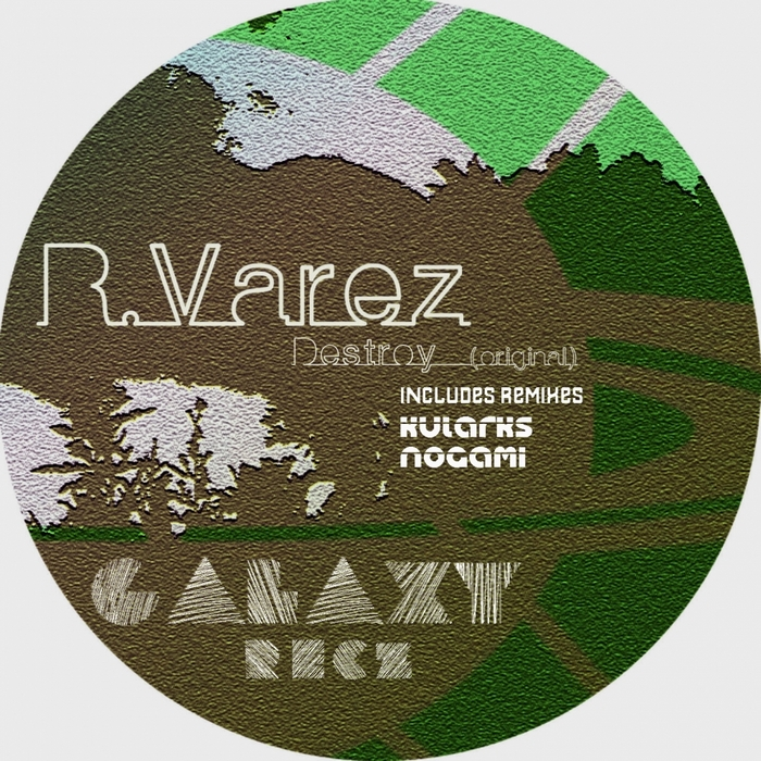R VAREZ - Destroy