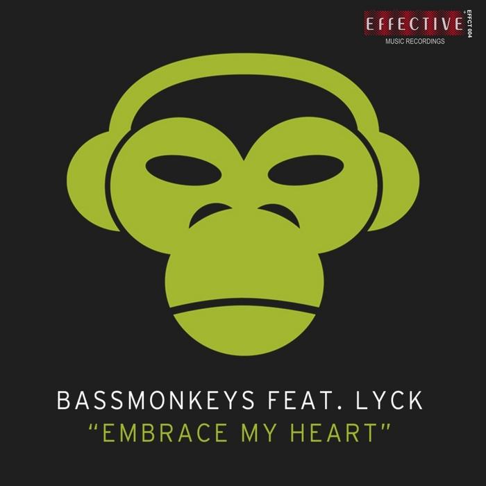 BASSMONKEYS feat LYCK - Embrace My Heart