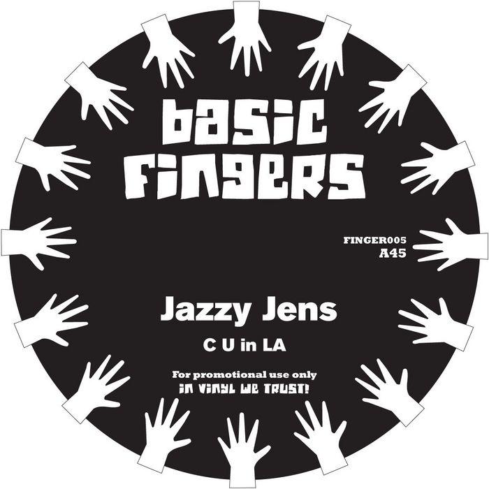 JENS, Jazzy - C U in LA/I Want You