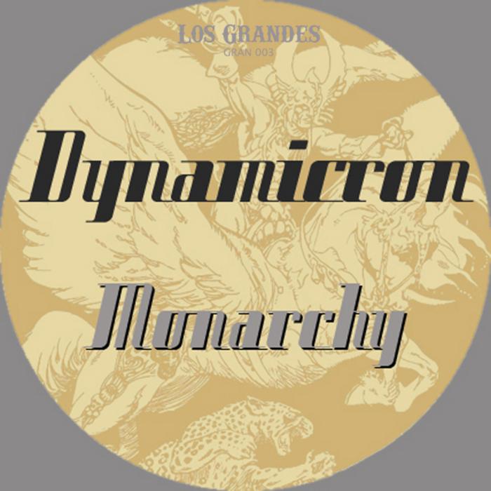 DYNAMICRON - Monarchy EP